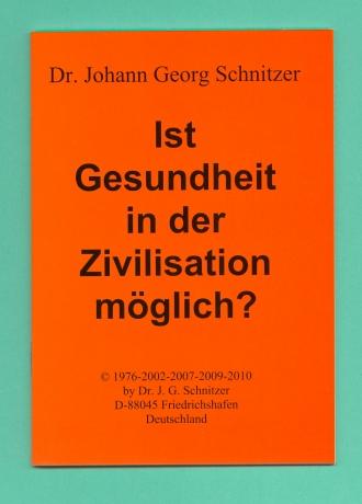 Ist Gesundheit in der Zivilisation möglich?