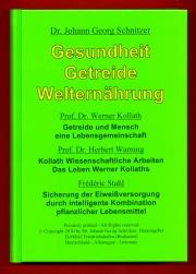"""Buch """"Gesundheit Getreide Welternährung"""""""