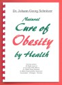 Booklet Natural Cure of Obesity by Health: How to normalize your weight without going hungry.