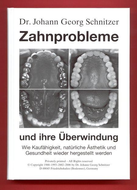 """Gesantausgabe 2006 """"Zahnprobleme und ihre Überwindung"""""""